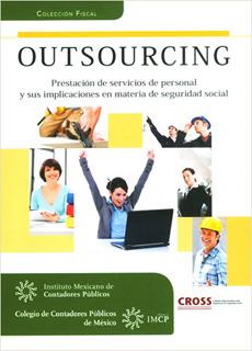 OUTSOURCING: PRESTACION DE SERVICIOS DE PERSONAL