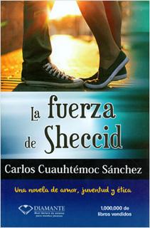 LA FUERZA DE SHECCID