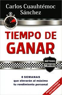 TIEMPO DE GANAR: 8 SEMANAS QUE ELEVARAN AL MAXIMO TU RENDIMIENTO PERSONAL