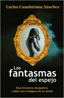 LAS FANTASMAS DEL ESPEJO: UNA HISTORIA DRAMATICA SOBRE LAS TRAMPAS DE LA MODA