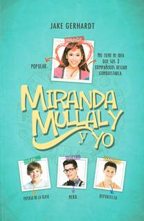MIRANDA MULLALY Y YO