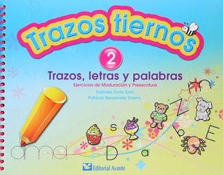 TRAZOS TIERNOS 2 TRAZOS, LETRAS Y PALABRAS...