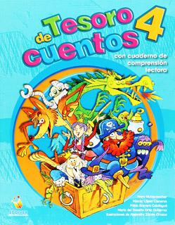 TESORO DE CUENTOS 4 (INCLUYE CUADERNO DE COMPRENSION LECTORA)