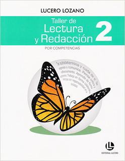 TALLER DE LECTURA Y REDACCION 2 POR COMPETENCIAS