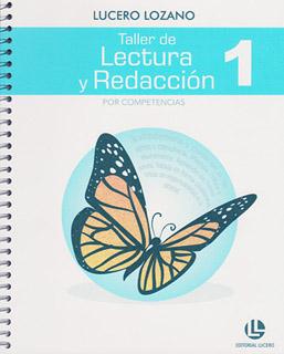 TALLER DE LECTURA Y REDACCION 1 POR COMPETENCIAS