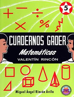 CUADERNOS GADER MATEMATICAS 5