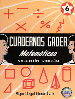 CUADERNOS GADER MATEMATICAS 6