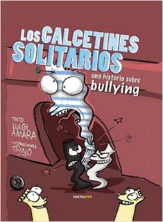LOS CALCETINES SOLITARIOS: UNA HISTORIA SOBRE...