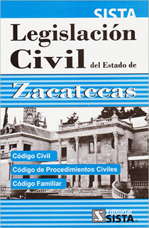 LEGISLACION CIVIL DEL ESTADO DE ZACATECAS 2020