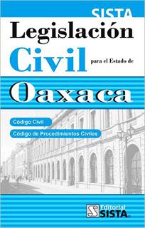 LEGISLACION CIVIL PARA EL ESTADO DE OAXACA 2018