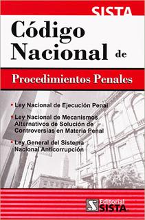 CODIGO NACIONAL DE PROCEDIMIENTOS PENALES - CODIGO FEDERAL DE PROCEDIMIENTOS PENALES 2019