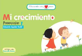 EDUCANDO CON AMOR: MI CRECIMIENTO (PREESCOLAR 1) (INCLUYE CD)
