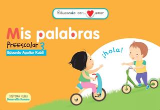 EDUCANDO CON AMOR: MIS PALABRAS (PREESCOLAR 3) (INCLUYE CD)