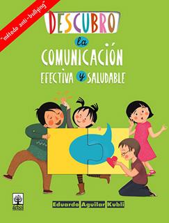DESCUBRO LA COMUNICACION EFECTIVA Y SALUDABLE