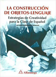 LA CONSTRUCCION DE OBJETOS-LENGUAJE: ESTRATEGIAS...