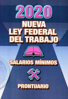 NUEVA LEY FEDERAL DEL TRABAJO 2020 (SALARIOS...