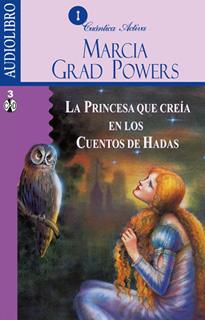 LA PRINCESA QUE CREIA EN LOS CUENTOS DE HADAS...
