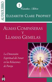 ALMAS COMPAÑERAS Y LLAMAS GEMELAS (AUDIOLIBRO)