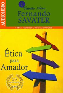 ETICA PARA AMADOR (AUDIOLIBRO)