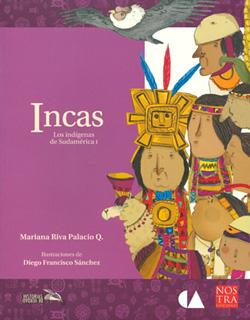 LOS INDIGENAS DE SUDAMERICA 1: INCAS