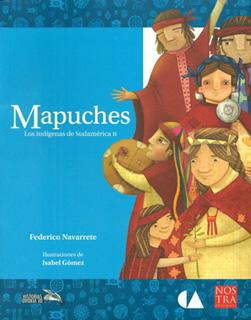 LOS INDIGENAS DE SUDAMERICA 2: MAPUCHES