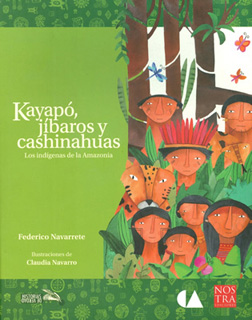 LOS INDIGENAS DE LA AMAZONIA: KAYAPO, JIBAROS Y CASHINAHUAS
