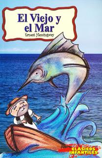 EL VIEJO Y EL MAR (INFANTIL)