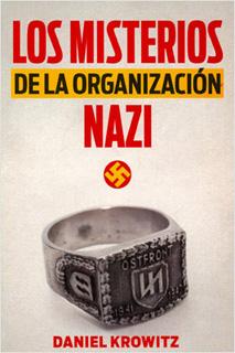 LOS MISTERIOS DE LA ORGANIZACION NAZI