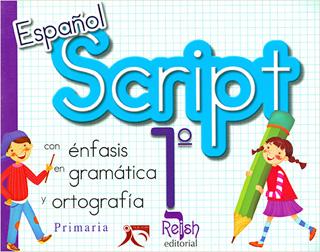 ESPAÑOL SCRIPT 1º CON ENFASIS EN GRAMATICA Y...
