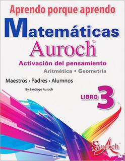 APRENDO PORQUE APRENDO MATEMATICAS AUROCH 3