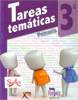TAREAS TEMATICAS 3º PRIMARIA