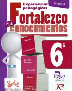 FORTALEZCO MIS CONOCIMIENTOS 6º PRIMARIA (GUIA)