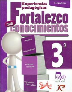 FORTALEZCO MIS CONOCIMIENTOS 3º PRIMARIA (GUIA)