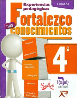 FORTALEZCO MIS CONOCIMIENTOS 4º PRIMARIA (GUIA)