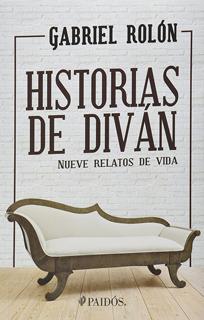 HISTORIAS DE DIVAN: NUEVOS RELATOS DE VIDA
