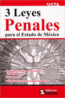 3 LEYES PENALES PARA ESTADO DE MEXICO 2021