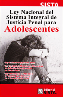 LEY NACIONAL DEL SISTEMA INTEGRAL DE JUSTICIA...