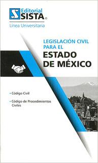 LEGISLACION CIVIL PARA EL ESTADO DE MEXICO 2018 (UNIVERSITARIA)