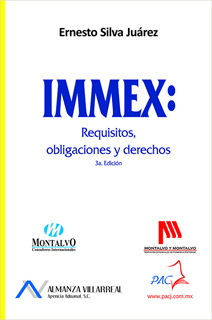 IMMEX: REQUISITOS, OBLIGACIONES Y DERECHOS