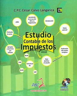 ESTUDIO CONTABLE DE LOS IMPUESTOS 2018 (INCLUYE CD)