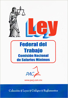 LEY FEDERAL DEL TRABAJO 2020 - COMISION NACIONAL...