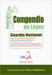 COMPENDIO DE LEYES DE GUARDIA NACIONAL 2020 -...