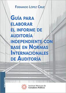 GUIA PARA ELABORAR EL INFORME DE AUDITORIA...