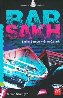 BARSAKH: EMILIE, SAMUEL Y GRAN CANARIA