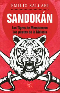 SANDOKAN: LOS TIGRES DE MUMPRACEM - LOS PIRATAS...