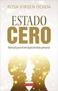 ESTADO CERO: MANUAL PARA EL ENRIQUECIMIENTO...