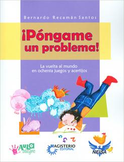¡PONGAME UN PROBLEMA!