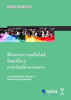 HOMOSEXUALIDAD FAMILIA Y REIVINDICACIONES