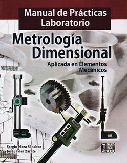 MANUAL DE PRACTICAS LABORATORIO: METROLOGIA...