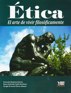 ETICA: EL ARTE DE VIVIR FILOSOFICAMENTE
